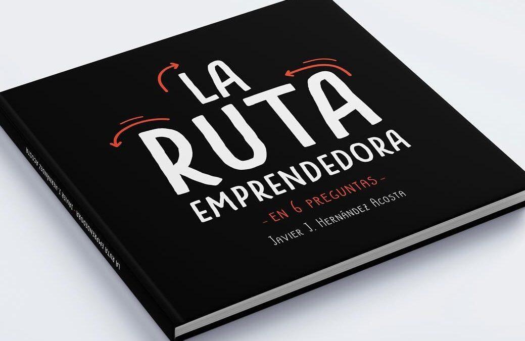 Presiona esta imagen de la portada del libro la ruta emprendedora para ver el video