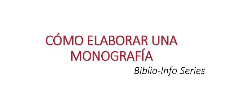Cómo elaborar una monografía